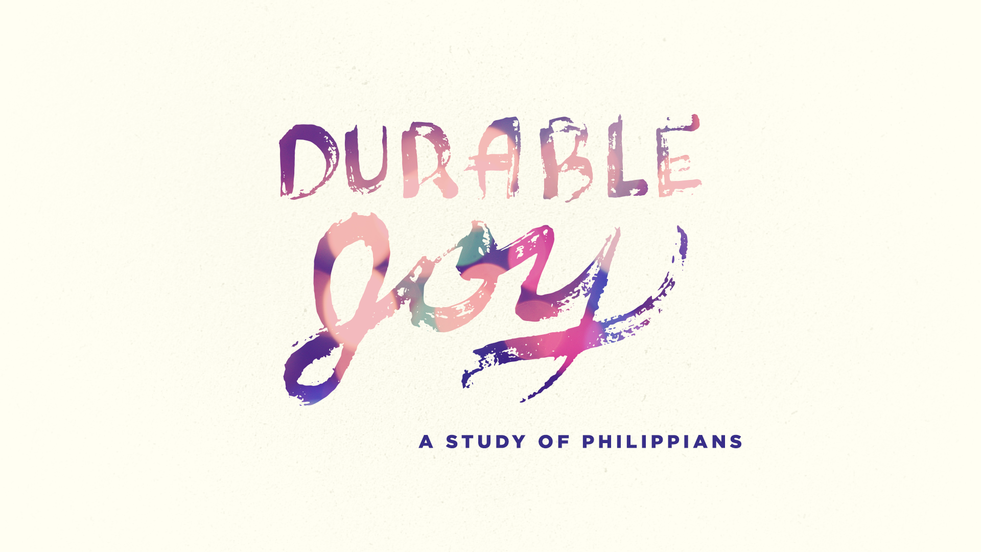 Durable Joy